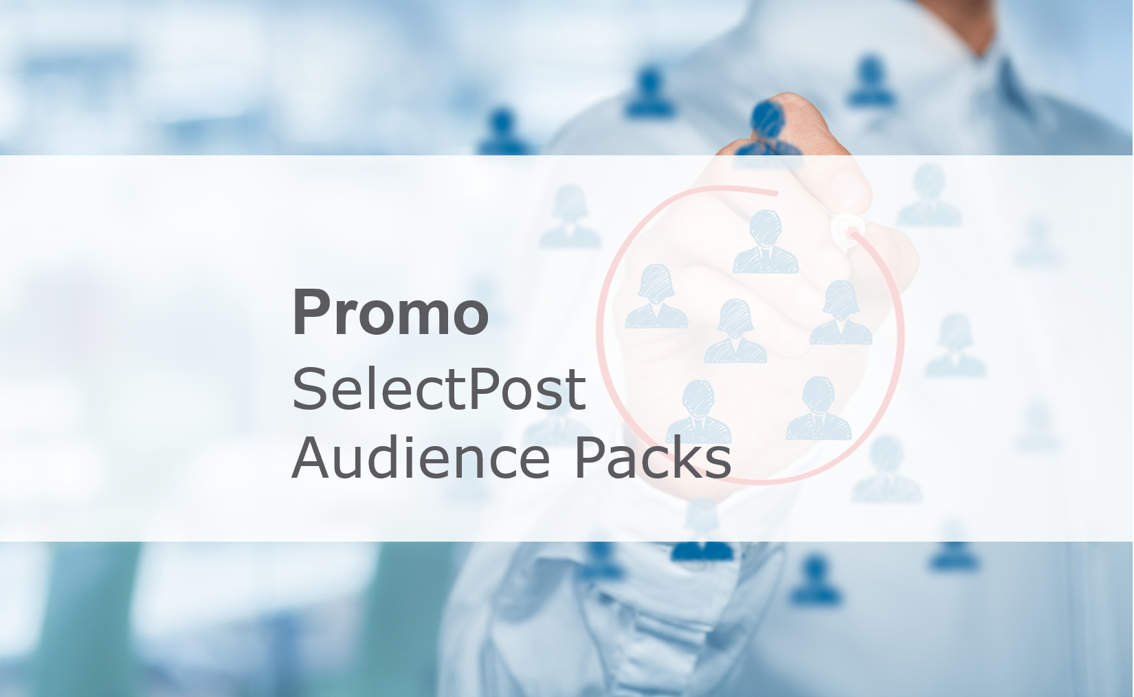 promo SelectPost Audience Packs